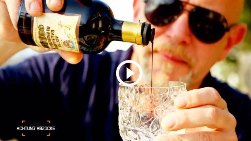 Fälschung oder Original – Balsamico Abzocke in Italien